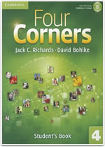 Student's Book	: Four Corners by Jack C. Richards and David Bohlke